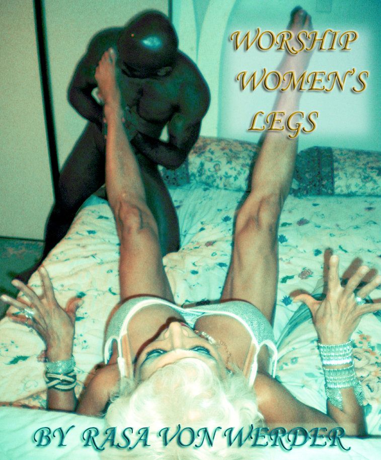 Women like to have their feet kissed and rubbed, legs also, their whole body.  Some women like one body part attended to a lot - you have to ask to see what she likes - so ask.