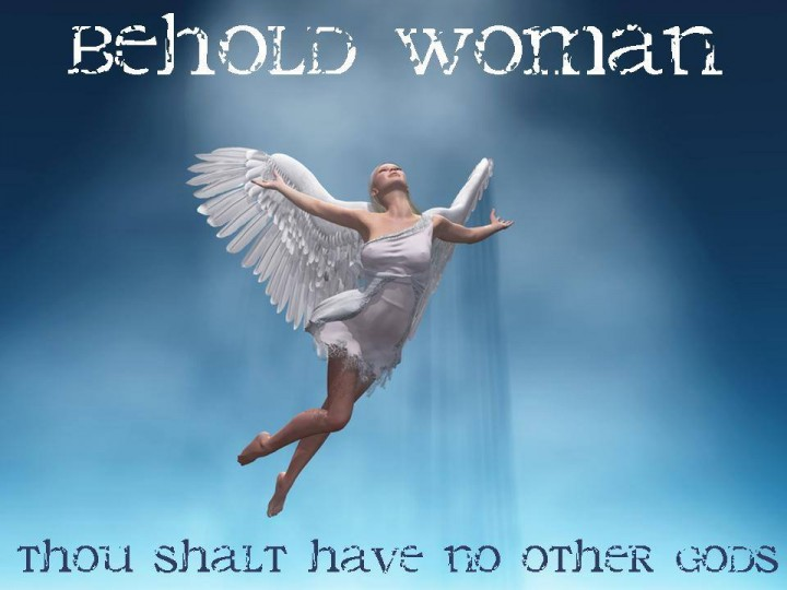 WOMAN THOU ART GOD
